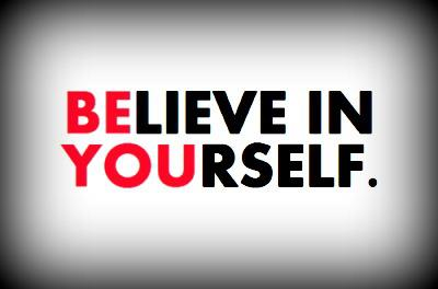 Believe In Yourself and Your Plan 3